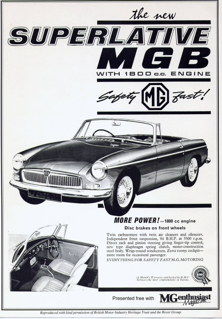 With the motto 'Safety Fast' a period MGB advert.